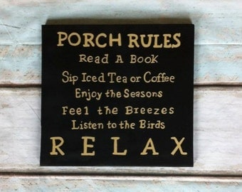 """Porch Rules sign  12"""" x 12"""" hand painted on wood"""