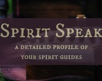 Spirit Speak - Spirit Guide Profile Reading