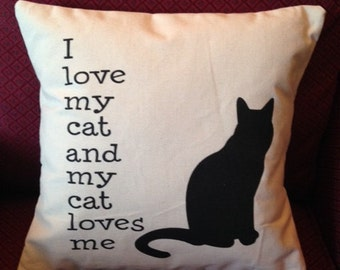I Love My Cat and My Cat Loves Me PILLOW COVER QUOTE