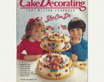 Wilton 1987 Cake Decorating Yearbook Vintage How-To Guide