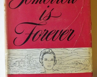 Tomorrow Is Forever by Gwen Bristow, 1944
