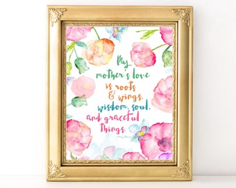 Mother's Day Quote / Every Day Spirit / My Mother's Love / Floral Print / Mother Daughter Gift / Wall Art Illustration / Gift For Mom /