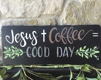 Jesus Coffee Good Day Wood Sign Home Decor Hand Painted Wall Hanging Shelf Decor
