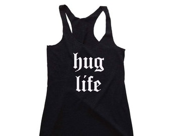 Womens Clothing- hug life Tank Top. Women's workout shirt. Activewear for Women. Workout Clothes. Novelty Tank Top. Gift for Her. Funny Tees