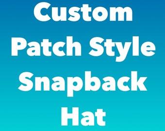 Custom Patch Style Snapback Hat