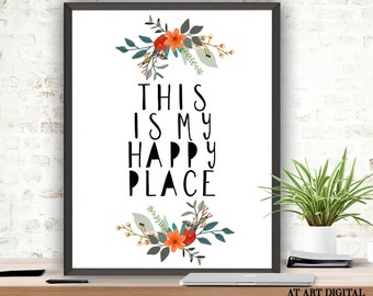 Printable Wall Decor This Is My Happy Place Instant Download Guest Room Decor Inspirational Art Printable Quote Art Office Decor