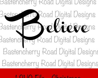 Christmas SVG, Believe SVG, Cut File, svg, Cricut, Silhouette, Instant Download, svg Design, Vinyl, svg file, Merry Christmas, Winter svg