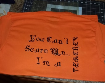 You can't scare me...I'm a.....