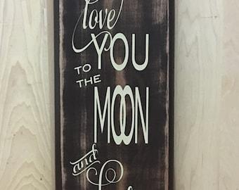 Love you to the moon custom wood sign, wedding gift, new baby gift, nursery wall decor, custom wooden sign, kids room wall art