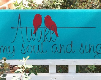 """RED BIRDS chirping """"Awake My Soul and Sing""""!  Handpainted sentiment on wooden sign!"""