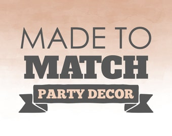 Made to Match Printable Party Decorations, Party Printables, Party Decorations, Party, 1st 2nd 3rd 4th 5th Birthday