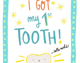 "The ""I GOT MY 1ST TOOTH!"" digital file"