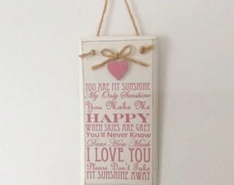 15cm PINK You are my Sunshine Gift, Sunshine rhyme Plaque! Sunshine song. Shabby Chic Sunshine Sign, Vintage sunshine Plaque Friend Gift