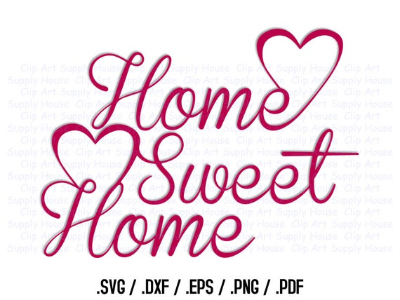 Home Sweet Home Wall Art home sweet home svg art svg clipart home decor wall art dxf