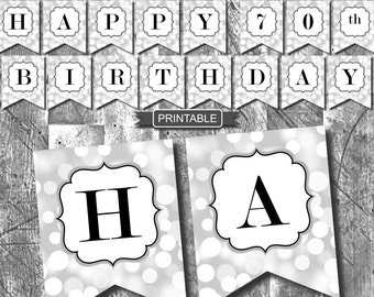 Silver and Black Sparkle Happy 70th Birthday Banner Party Decorations Printable Digital PDF Instant Download