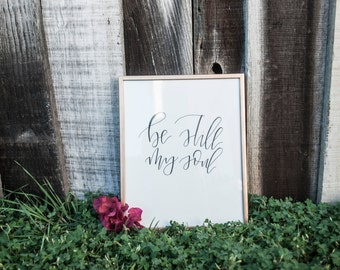 Be Still My Soul Print