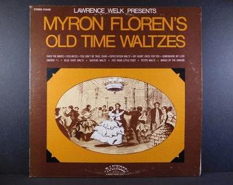 Vinyl LP Lawrence Welk Presents Myron Floren's Old Time Waltzes / 1972 / Edelweiss / Somewhere My Love / Skaters Waltz / Waves Of The Danube