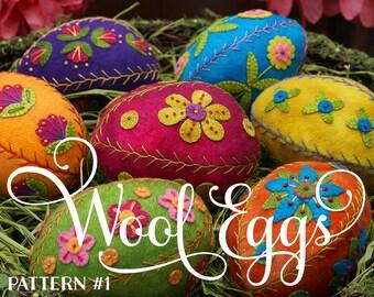 Appliqued and Embroidered Wool Eggs 1: Ewe-niversity Heirloom Pattern