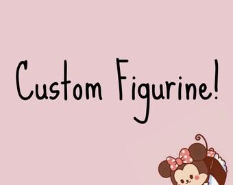 Custom Figurine- made specially for you!