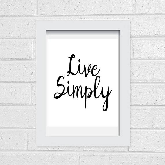 Printable quotes live simply wall art quotes by for Live simply wall art