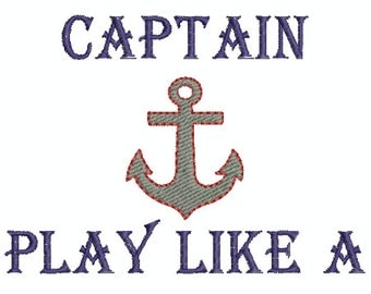 Work like a Captain, Play like a Pirate - Digital Embroidery Design