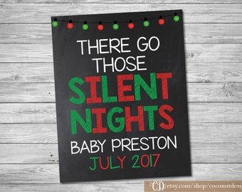 Christmas Pregnancy Announcement / Printable Chalkboard / Christmas Pregnancy / There Go Those Silent Nights / Digital File