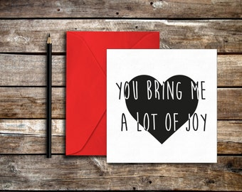 You bring me joy card