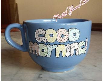 Tea coffee large ceramic mug, hand painted, unique design, Good Morning