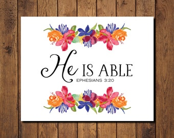 "Bible Verse Printable, Scripture Print- Ephesians 3:20 ""He is able"""