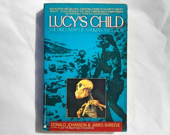 Lucy's Child The Discovery of a Human Ancestor by Donald Johanson Vintage 1990 Avon Edition