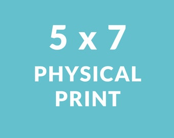 5 x 7 Physical Print | Printing Services | Printed and mailed | Pick a print | In Notes to Seller copy & paste the link/url of desired print