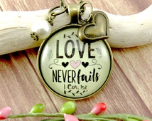Love Never Fails Love Never Gives Up 1 Corinthians 13 Scripture Christian Necklace Love is Patient Valentine's Day Gift Jewelry
