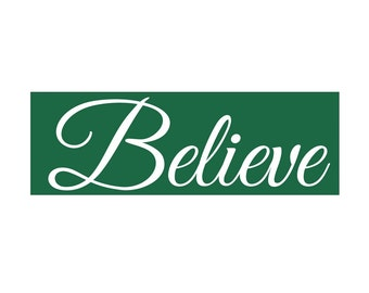 Holiday Stencil - Believe stencil, available in 2 sizes - make a cute holiday sign!