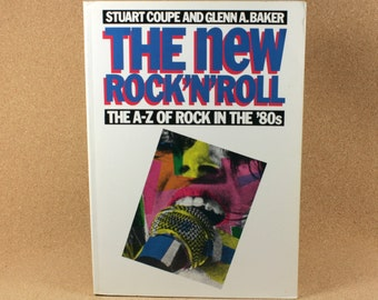 The New Rock 'N' Roll -  The A-Z of Rock In The '80s (First Edition) - Omnibus Press
