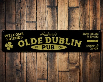 Olde Dublin Irish Pub Sign, Personalized Welcome Friends Bar Decor, Custom Established Date Bar Name Sign - Quality Aluminum ENS1001685