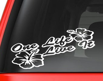 One Life Live It (T2) Vinyl Decal Sticker Car/Truck Laptop/Netbook Window