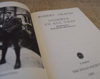 Goodbye To All That. Robert Graves. Fwd by Raleigh Trevelyan. Folio Society. Hardback Vintage Book. 1981