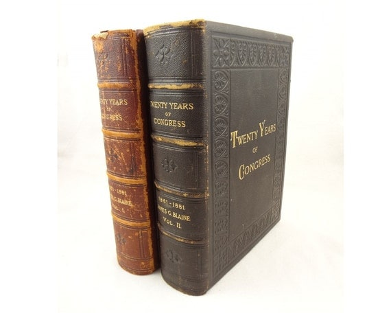 signed by the author, 1884 Twenty Years of Congress by Maine Congressman James Blaine Vols. 1&2