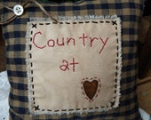 Country at Heart Hand Embroidered Stuffed Pillow, Rustic Cabin Style, Primitive Decor, Farmhouse, Country Home, 8 Inch Square Accent Pillow