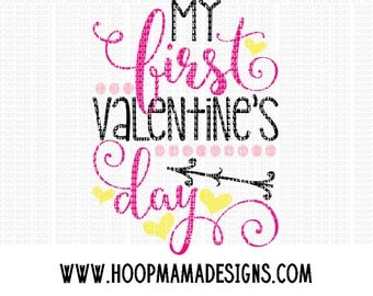 My First Valentine's Day SVG DXF eps and png Files for Cutting Machines Cameo or Cricut Valentine's Day