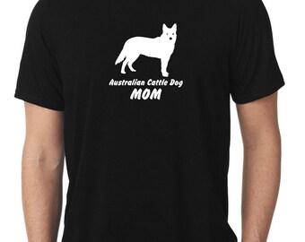 Australian Cattle Dog Mom T-Shirt heeler T268