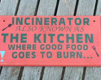 Funny kitchen sign, kitchen wall decor, plaque, humorous plaque