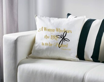 A Woman Who Fears the Lord Pillow Cover, Proverbs 31:30, Spiritual Decor, Religious, Bedroom Decor, Toss Pillow Cover