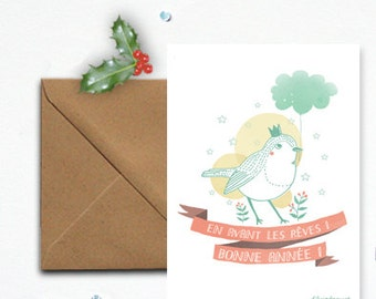 "Card ""happy new year, forward dreams"" and his King Bird - envelope kraft"