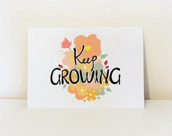 Keep Growing - Handlettering Print - Typography Print - Motivation / positive art