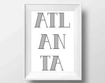 Atlanta Typography Black & White Print, Atlanta Printable Art, Atlanta Print, Atlanta Art, Atlanta City,