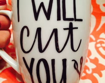 I will cut you hair stylist coffee mug gift hand painted