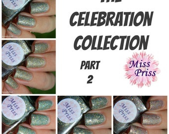 Celebration Nail Polish Collection - Part 2