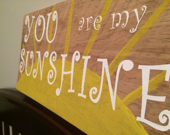 You Are My Sunshine Barn Wood Sign