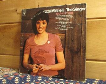Liza Minnelli - The Singer - 33 1/3 Vinyl Record